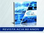 Revista ACIA 80 anos