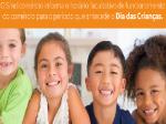 Horário especial Dia das Crianças 2017
