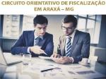 Circuito orientativo de fiscalização em Araxá