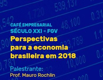Palestra Perspectivas para a Economia Brasileira em 2018