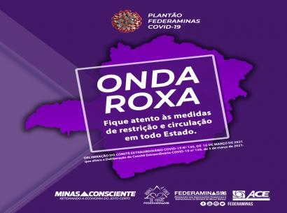 Onda Roxa em todo o Estado de Minas Gerais